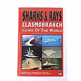 Book Sharks & Rays Elasmobranch Guide of the World