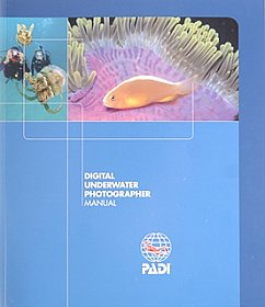 Manual Digital Underwater Photographer Padi